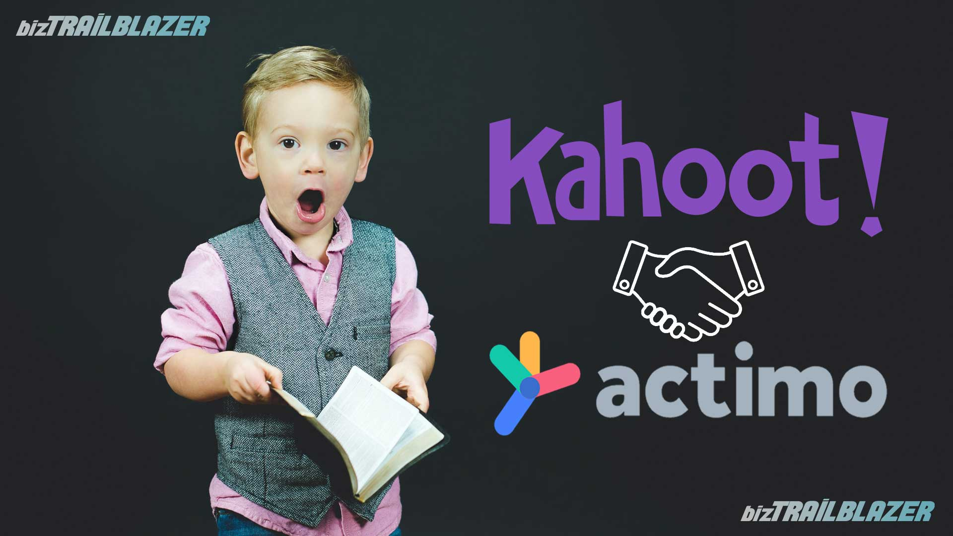 BizTrailBlazer-Blog-elearning-site-Kahoot-acquires-Actimo